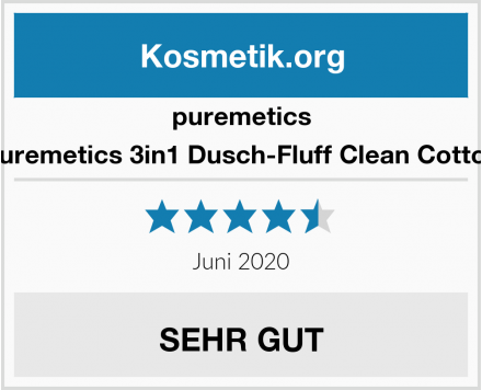 puremetics puremetics 3in1 Dusch-Fluff Clean Cotton Test