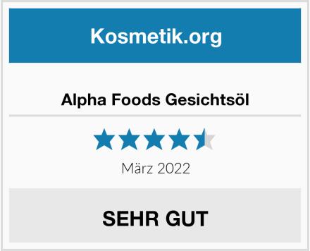 Alpha Foods Gesichtsöl Test