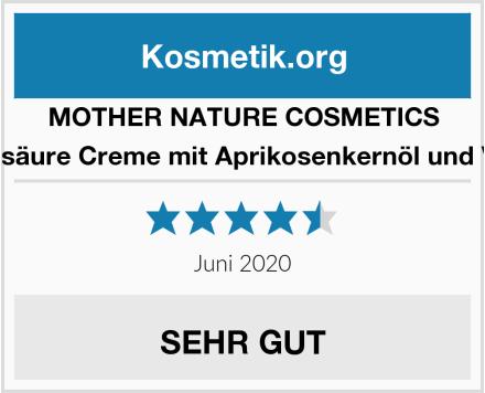MOTHER NATURE COSMETICS Hyaluronsäure Creme mit Aprikosenkernöl und Vitamin E Test