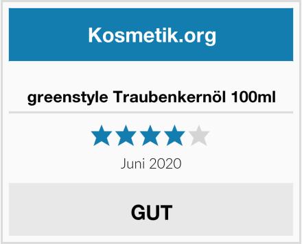 greenstyle Traubenkernöl 100ml Test