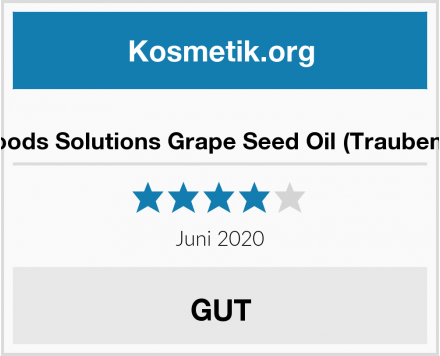 Now Foods Solutions Grape Seed Oil (Traubenkernöl) Test