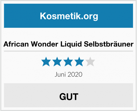 African Wonder Liquid Selbstbräuner Test