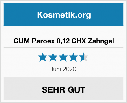 GUM Paroex 0,12 CHX Zahngel Test