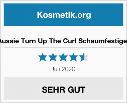 Aussie Turn Up The Curl Schaumfestiger Test