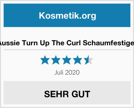 Aussie Turn Up The Curl Schaumfestiger Test