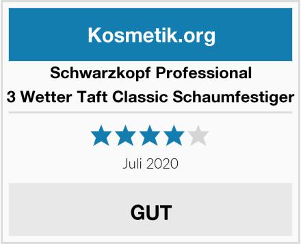 Schwarzkopf Professional 3 Wetter Taft Classic Schaumfestiger Test