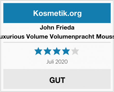John Frieda Luxurious Volume Volumenpracht Mousse Test