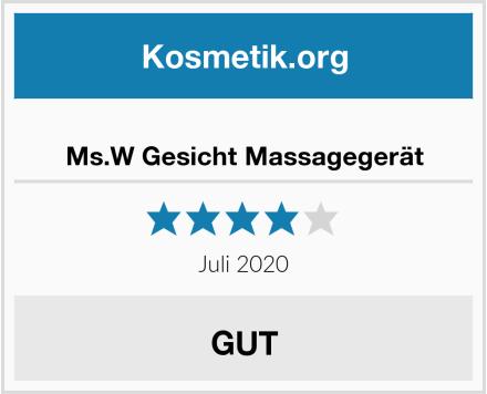 Ms.W Gesicht Massagegerät Test