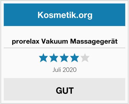 prorelax Vakuum Massagegerät Test