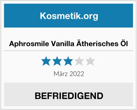 Aphrosmile Vanilla Ätherisches Öl Test