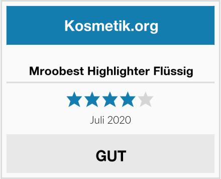 Mroobest Highlighter Flüssig Test
