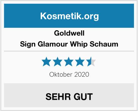 Goldwell Sign Glamour Whip Schaum Test