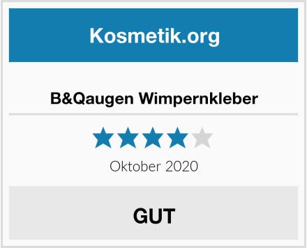 B&Qaugen Wimpernkleber Test
