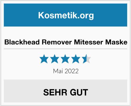 Blackhead Remover Mitesser Maske Test
