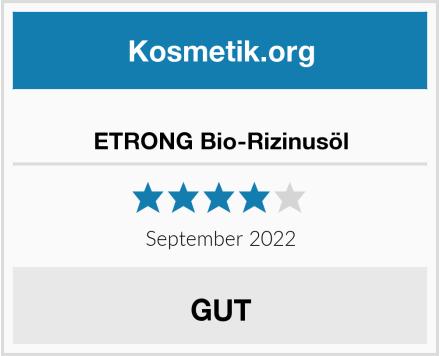 ETRONG Bio-Rizinusöl Test