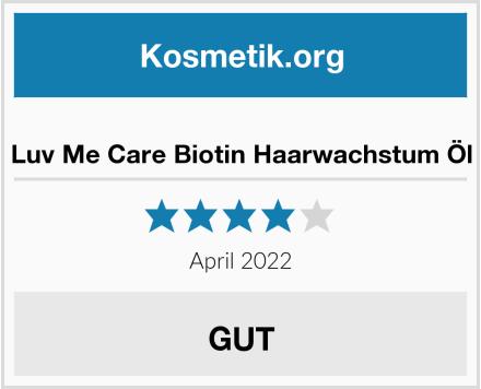 Luv Me Care Biotin Haarwachstum Öl Test
