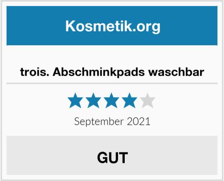 trois. Abschminkpads waschbar Test