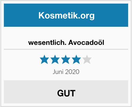 wesentlich. Avocadoöl Test