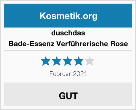 duschdas Bade-Essenz Verführerische Rose Test