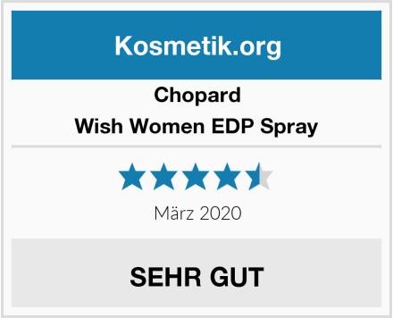 Chopard Wish Women EDP Spray Test