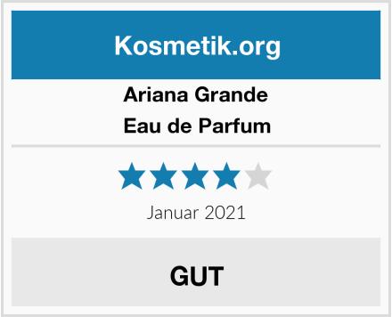 Ariane Grande Eau de Parfum Test