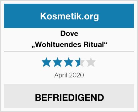 "Dove ""Wohltuendes Ritual"" Test"