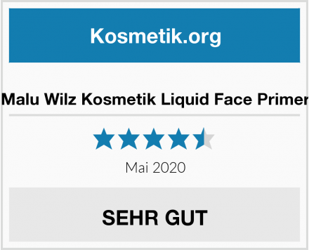Malu Wilz Kosmetik Liquid Face Primer Test