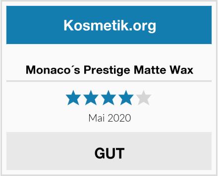 Monaco´s Prestige Matte Wax Test