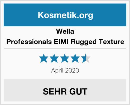 Wella Professionals EIMI Rugged Texture Test