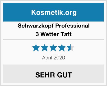 Schwarzkopf Professional 3 Wetter Taft Test