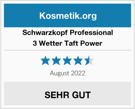 Schwarzkopf Professional 3 Wetter Taft Power Test