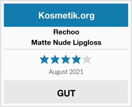 Rechoo Matte Nude Lipgloss Test