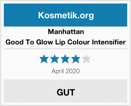 Manhattan Good To Glow Lip Colour Intensifier Test