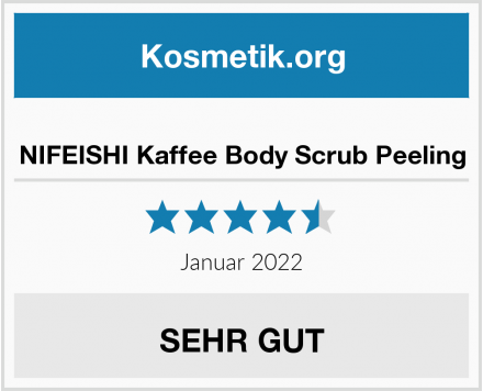 NIFEISHI Kaffee Body Scrub Peeling Test