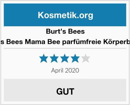 Burt's Bees Burt's Bees Mama Bee parfümfreie Körperbutter Test