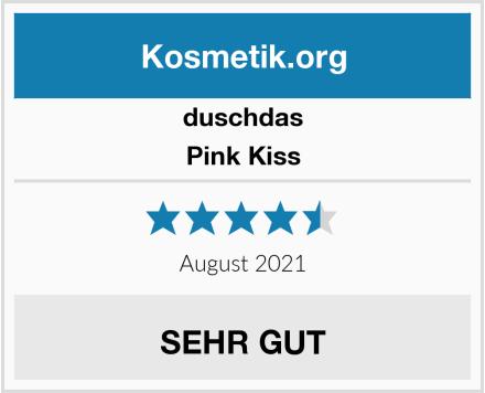 duschdas Pink Kiss Test