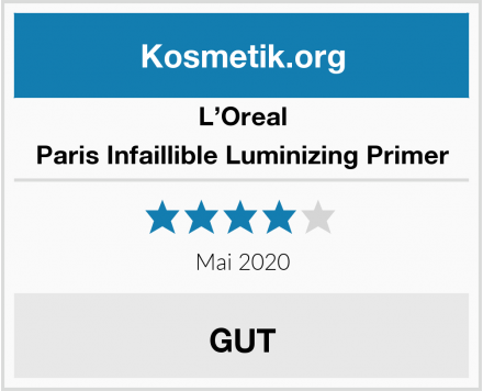 L'Oreal Paris Infaillible Luminizing Primer Test