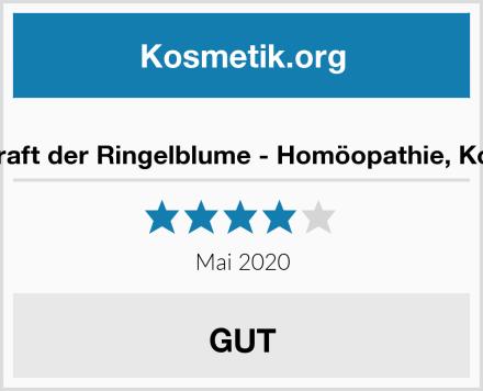 Die heilende Kraft der Ringelblume - Homöopathie, Kosmetik, Küche Test